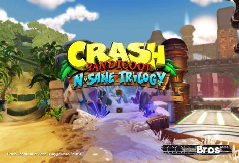 Crash Bandicoot N. Sane Trilogy Switch Review