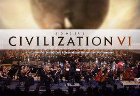 Civilization VI: Soundtrack Released and Theme Live Performance