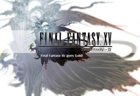 Final Fantasy XV goes Gold!