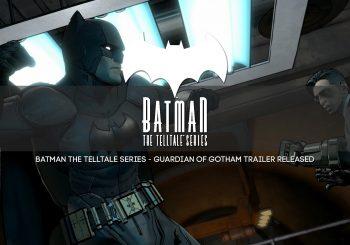 Batman: The Telltale Series Guardian of Gotham Trailer Released