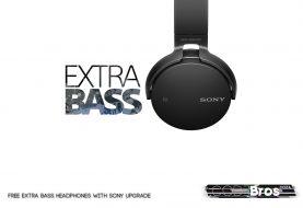 Free Extra Bass Headphones with Sony Upgrade